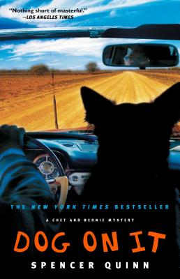 Dog on It (Chet and Bernie Mysteries) Cover Image