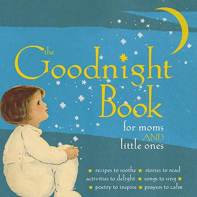 The Goodnight Book for Moms and Little Ones Cover