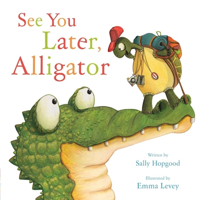 Cover for See You Later, Alligator