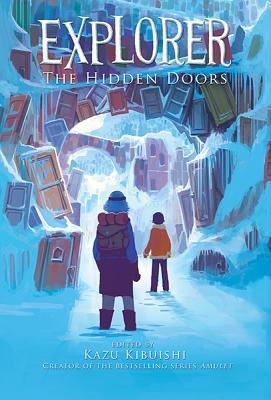 Explorer (The Hidden Doors #3) Cover Image