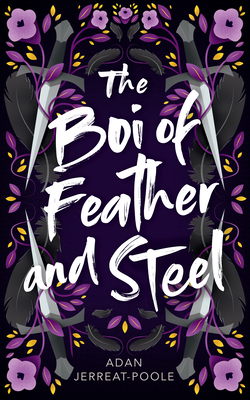 The Boi of Feather and Steel (Metamorphosis #2) Cover Image