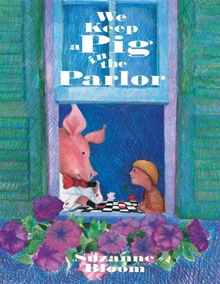 We Keep a Pig in the Parlor Cover Image