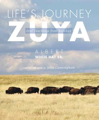 Life's Journey—Zuya: Oral Teachings from Rosebud Cover Image