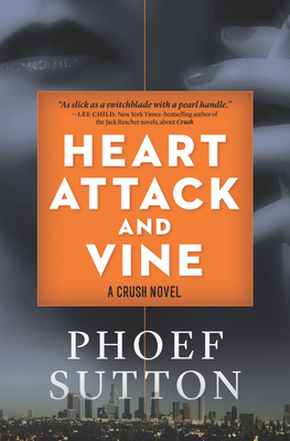 Heart Attack and Vine: A Crush Mystery (Crush Mysteries #2) Cover Image