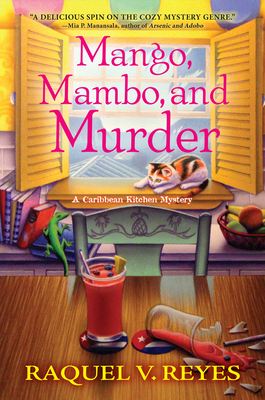 Book cover: Mango, Mambo, and Murder by Raquel V. Reyes