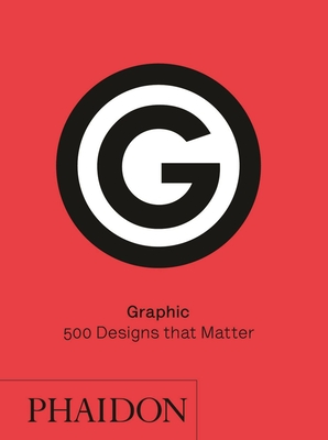 Graphic: 500 Designs that Matter Cover Image