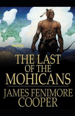 The Last of the Mohicans Illustrated Cover Image