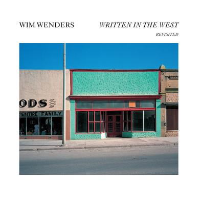 Wim Wenders: Written in the West, Revisited Cover Image