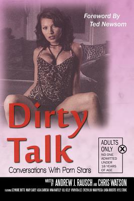 Dirty Talk: Conversations with Porn Stars Cover Image