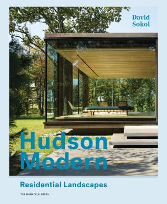 Hudson Modern: Residential Landscapes Cover Image