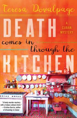 Death Comes in through the Kitchen (A Havana Mystery) Cover Image