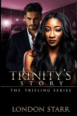 Trinity's Story 2: The Trifling Series Cover Image