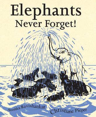 Elephants Never Forget Cover
