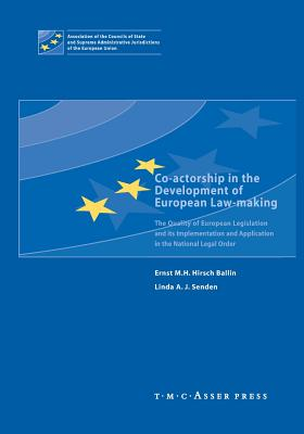 Co-Actorship in the Development of European Law-Making: The Quality of European Legislation and Its Implementation and Application in the National Leg Cover Image