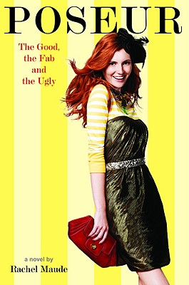 The Good, the Fab and the Ugly (Poseur #2) Cover Image