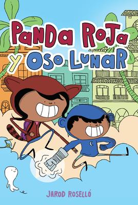 Panda Roja y Oso Lunar (Red Panda & Moon Bear Spanish Edition) Cover Image