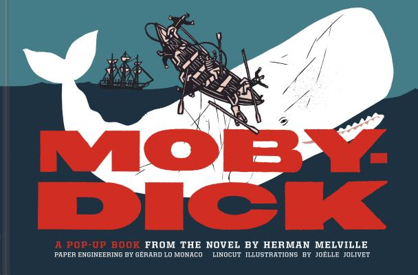 Moby-Dick: A Pop-Up Book from the Novel by Herman Melville Cover Image