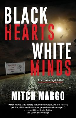 Black Hearts White Minds (Carl Gordon Legal Thriller #1) Cover Image