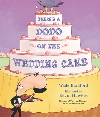 There's a Dodo on the Wedding Cake Cover Image