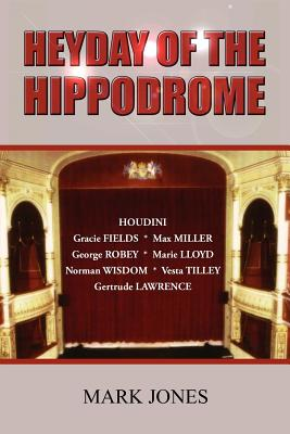 Heyday of the Hippodrome Cover Image
