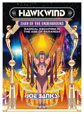 Hawkwind: Days of the Underground: Radical Escapism in the Age of Paranoia Cover Image