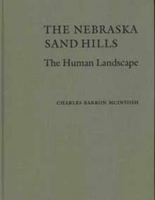 The Nebraska Sand Hills: The Human Landscape Cover Image
