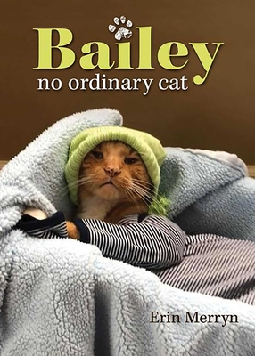 Bailey, No Ordinary Cat Cover Image