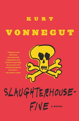 Slaughterhouse-Five: A Novel (Modern Library 100 Best Novels) Cover Image