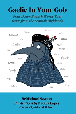 Gaelic In Your Gob: Four Dozen English Words That Came from the Scottish Highlands Cover Image