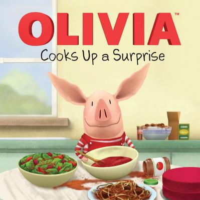 OLIVIA Cooks Up a Surprise (Olivia TV Tie-in) Cover Image