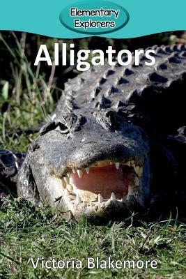Alligators (Elementary Explorers #52) Cover Image