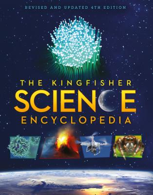 The Kingfisher Science Encyclopedia, 4th Edition by Charles Taylor