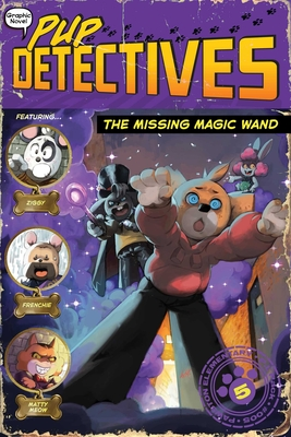 The Missing Magic Wand (Pup Detectives #5) Cover Image