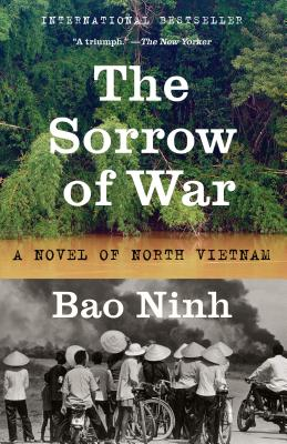 The Sorrow of War: A Novel of North Vietnam Cover Image