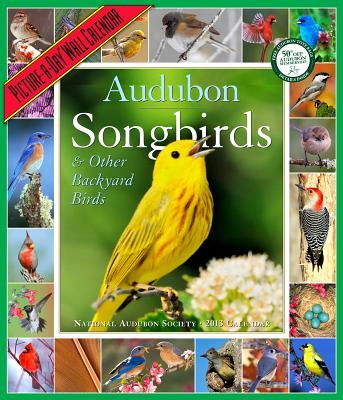 AUDUBON SONGBIRDS & OTHER BACKYARD BIRDS CALENDAR 2013 Cover Image