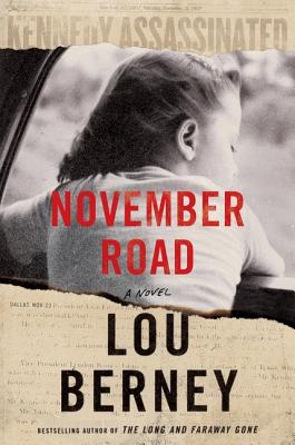November Road: A Novel Cover Image