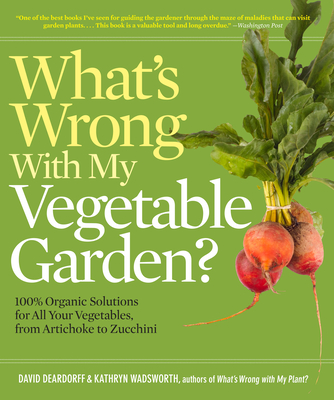 What's Wrong with My Vegetable Garden? Cover