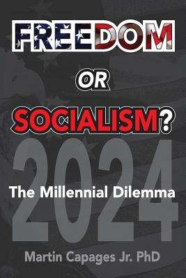 Freedom or Socialism?: The Millennial Dilemma Cover Image