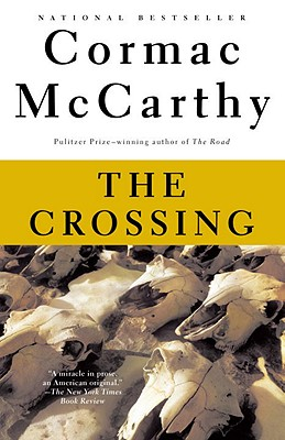 The Crossing: Border Trilogy (2) (Vintage International) Cover Image