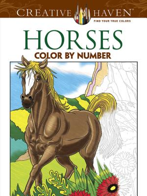Horses Color by Number Coloring Book (Creative Haven Coloring Books) Cover Image
