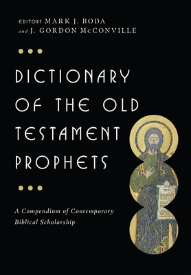 Dictionary of the Old Testament: Prophets (IVP Bible Dictionary) Cover Image