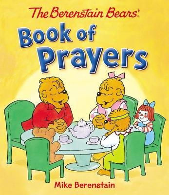 Cover for The Berenstain Bears Book of Prayers