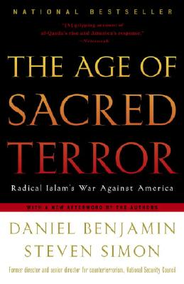 The Age of Sacred Terror: Radical Islam's War Against America Cover Image