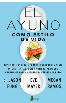 El Ayuno Como Estilo de Vida Cover Image