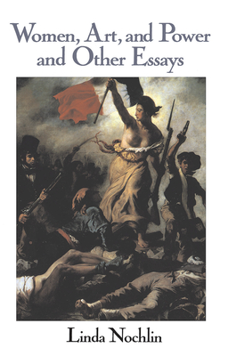 Women, Art, and Power and Other Essays (Icon Editions) Cover Image