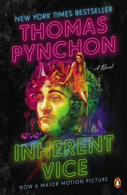 Inherent Vice: A Novel (Movie Tie-In) Cover Image