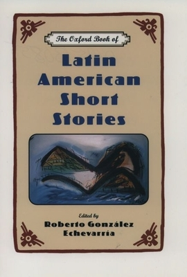The Oxford Book of Latin American Short Stories Cover Image