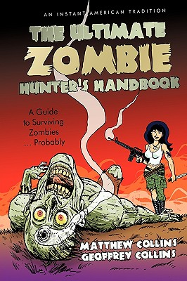 The Ultimate Zombie Hunter's Handbook Cover