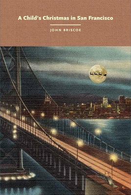 A Child's Christmas in San Francisco Cover Image