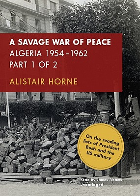A Savage War of Peace: Algeria 1954-1962 Cover Image